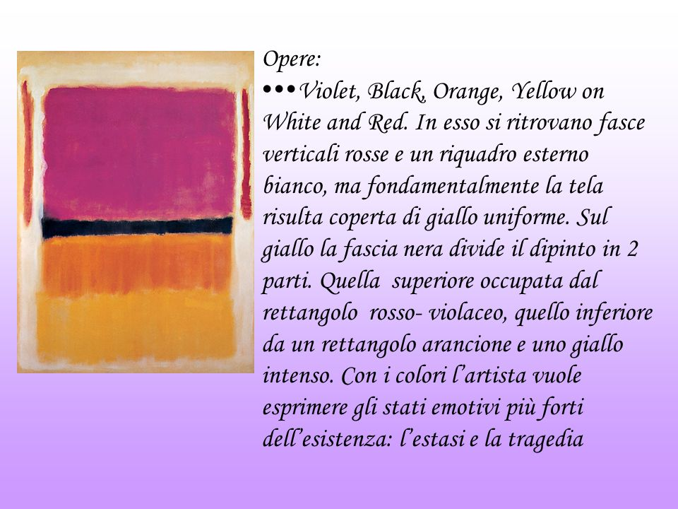 Opere: Violet, Black, Orange, Yellow on White and Red