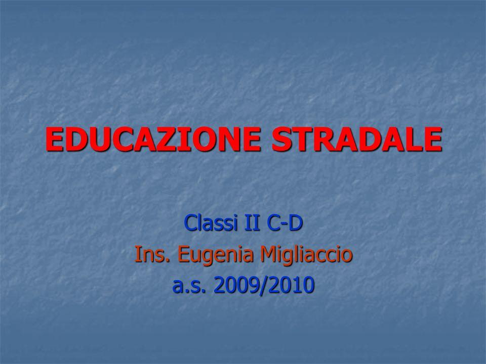 Classi II C-D Ins. Eugenia Migliaccio a.s. 2009/2010