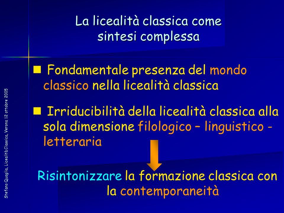 La licealità classica come sintesi complessa