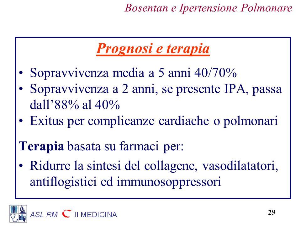 Prognosi e terapia Sopravvivenza media a 5 anni 40/70%