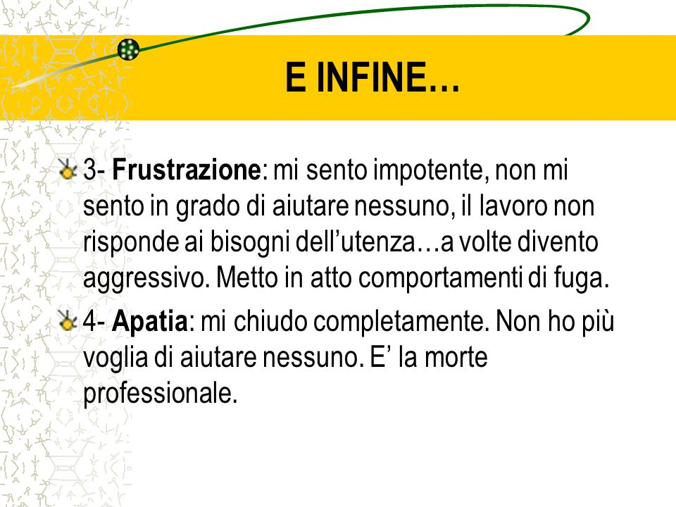 E INFINE…