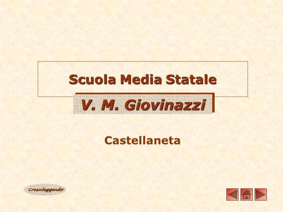 Scuola Media Statale V. M. Giovinazzi Castellaneta Crescileggendo