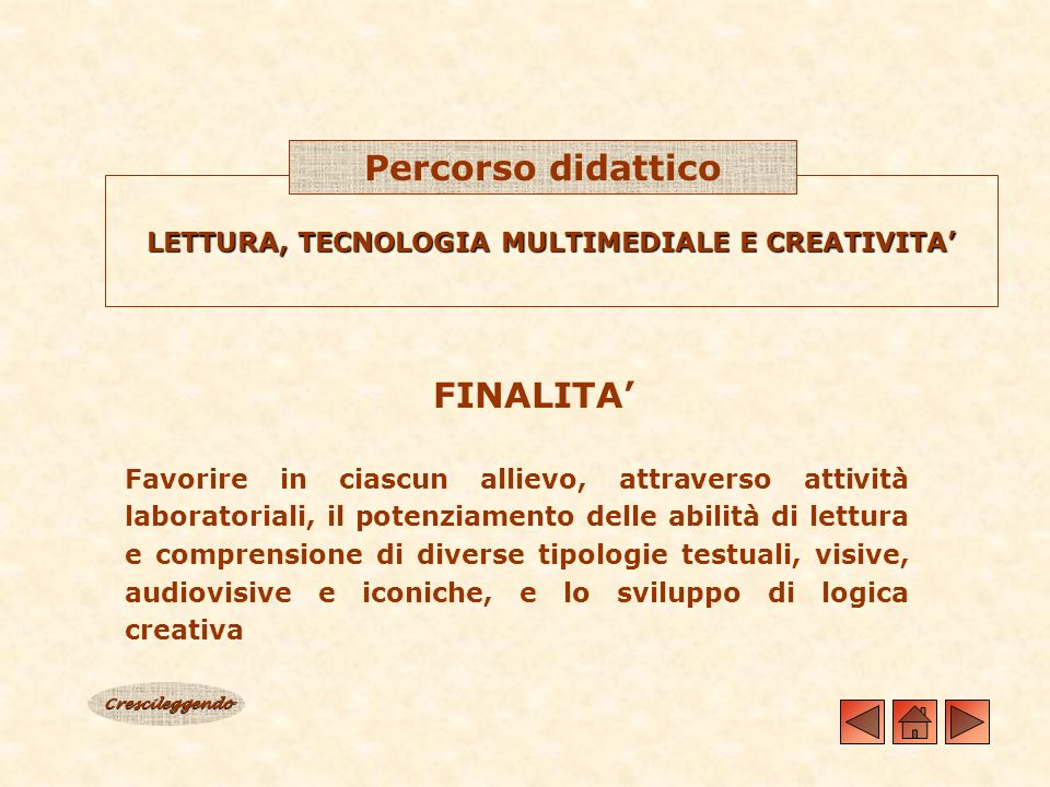 LETTURA, TECNOLOGIA MULTIMEDIALE E CREATIVITA'