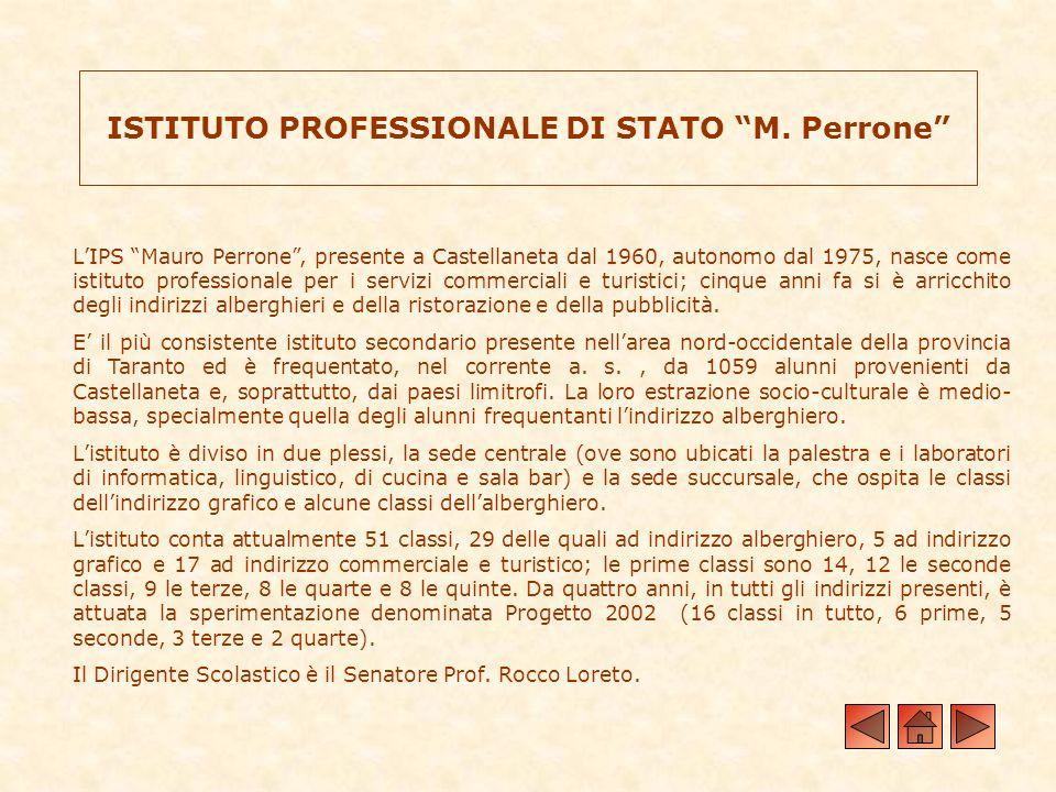 ISTITUTO PROFESSIONALE DI STATO M. Perrone