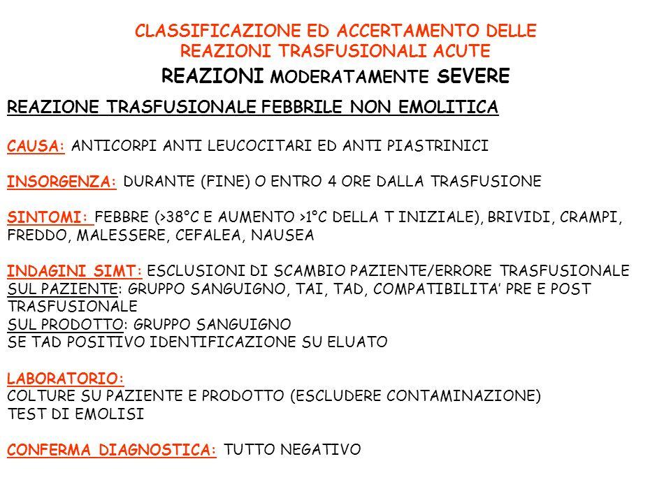 CLASSIFICAZIONE ED ACCERTAMENTO DELLE REAZIONI MODERATAMENTE SEVERE
