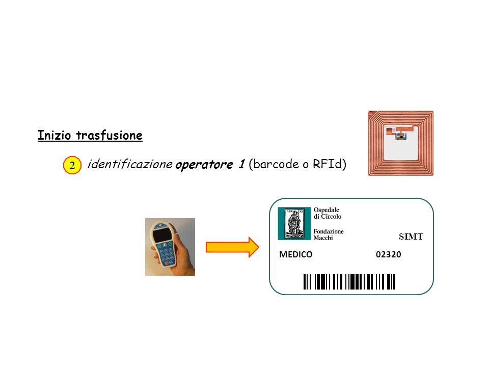 identificazione operatore 1 (barcode o RFId) 2