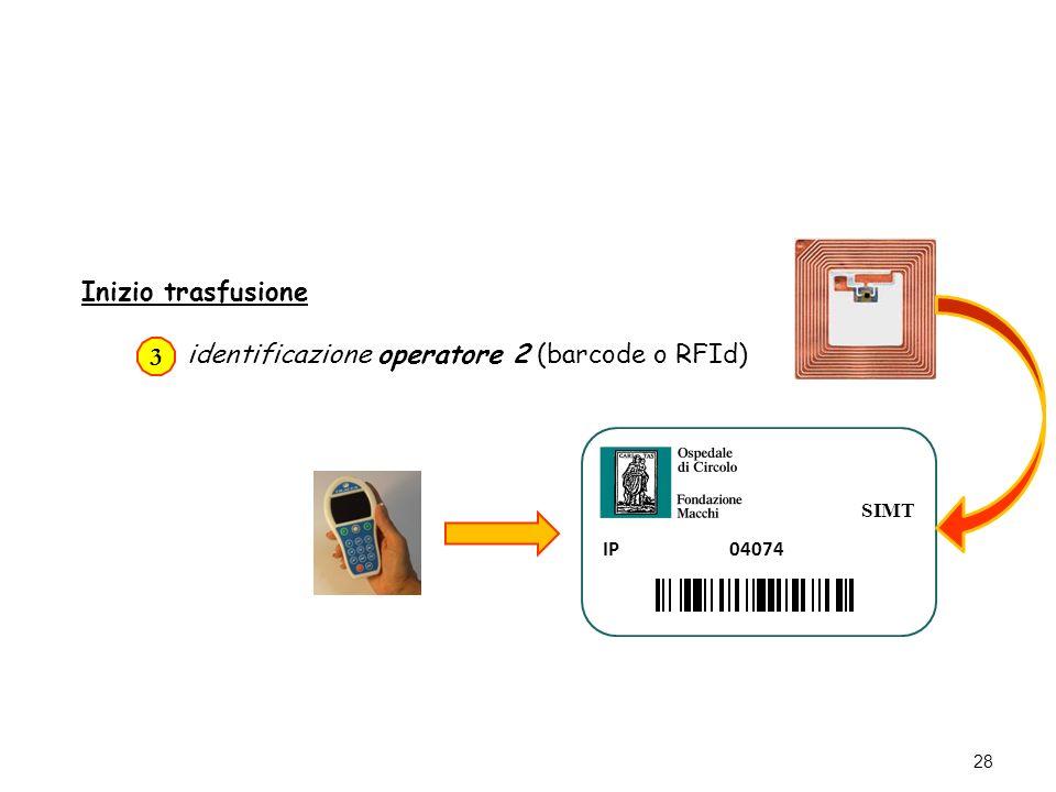 identificazione operatore 2 (barcode o RFId) 3