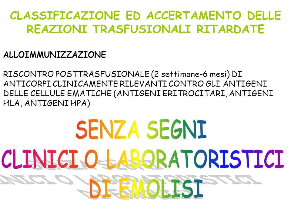 CLASSIFICAZIONE ED ACCERTAMENTO DELLE CLINICI O LABORATORISTICI