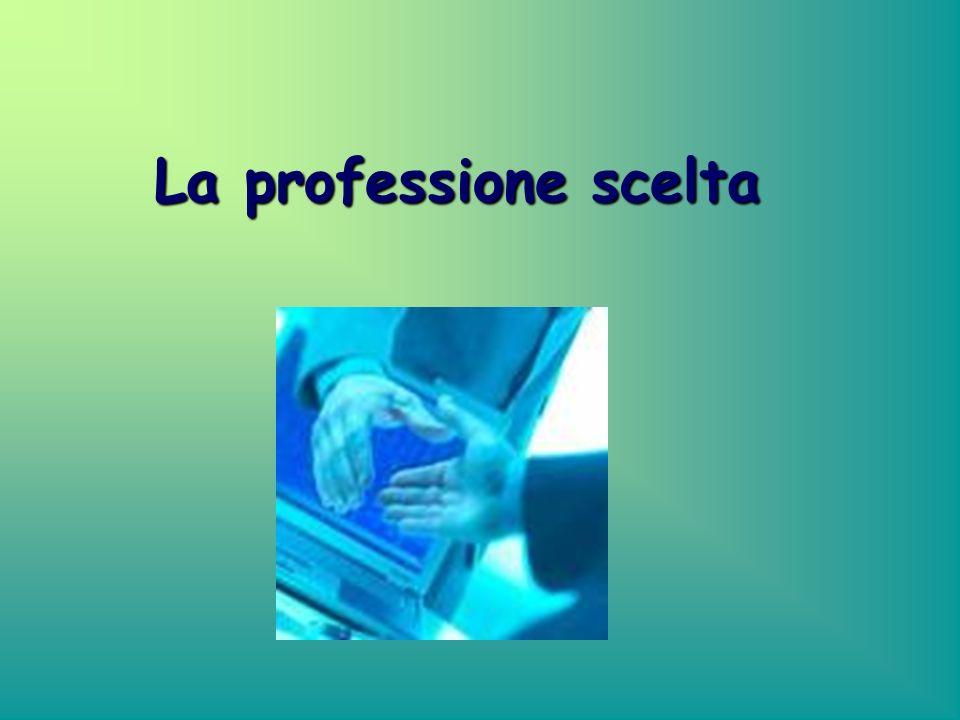 La professione scelta