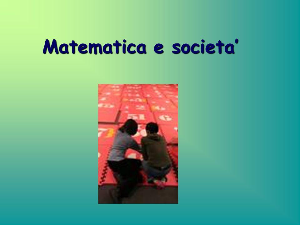 Matematica e societa'