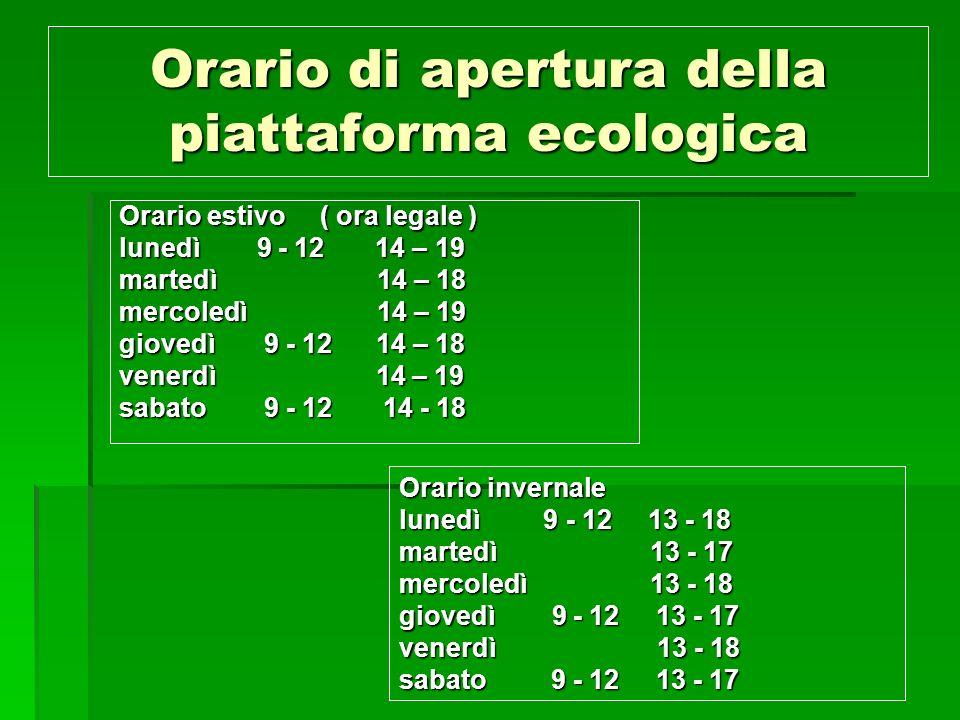 Orario di apertura della piattaforma ecologica