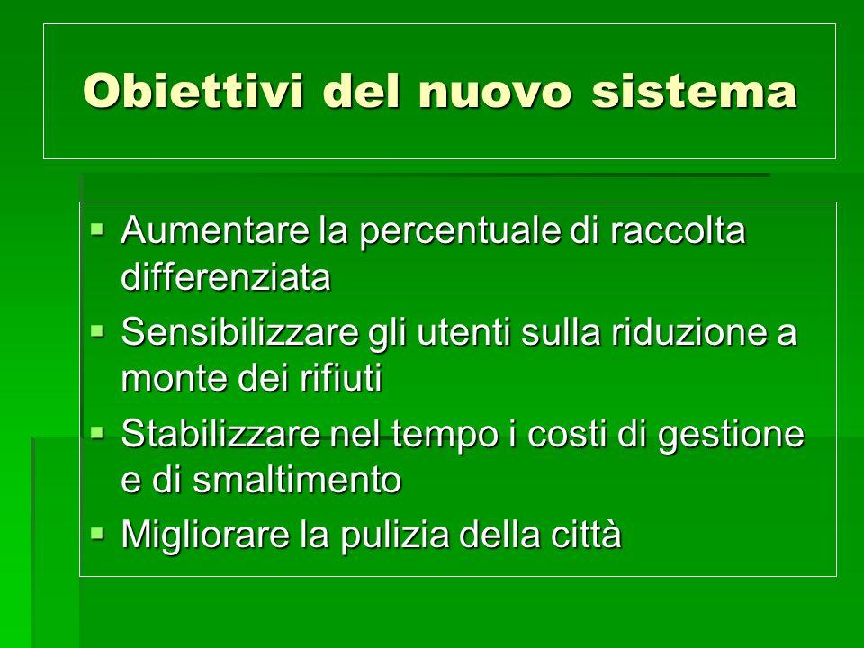 Obiettivi del nuovo sistema