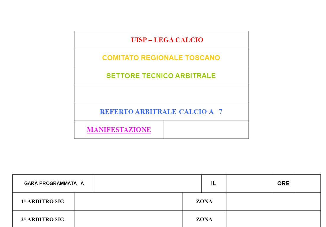 COMITATO REGIONALE TOSCANO SETTORE TECNICO ARBITRALE