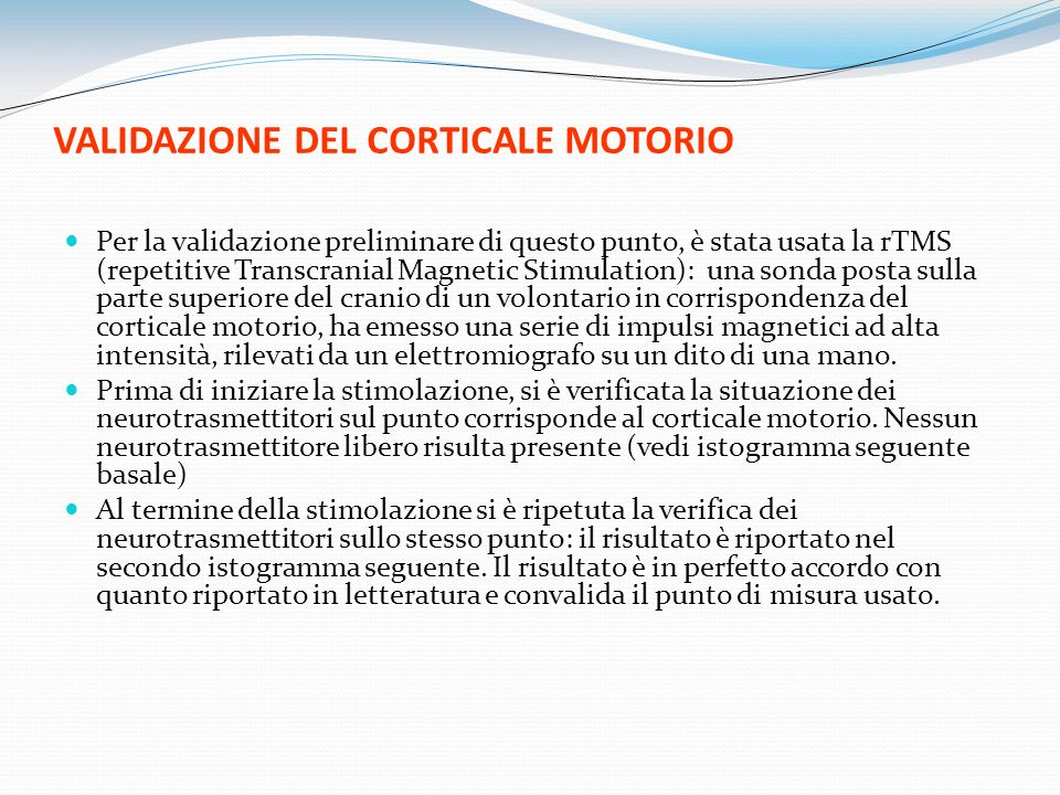 VALIDAZIONE DEL CORTICALE MOTORIO