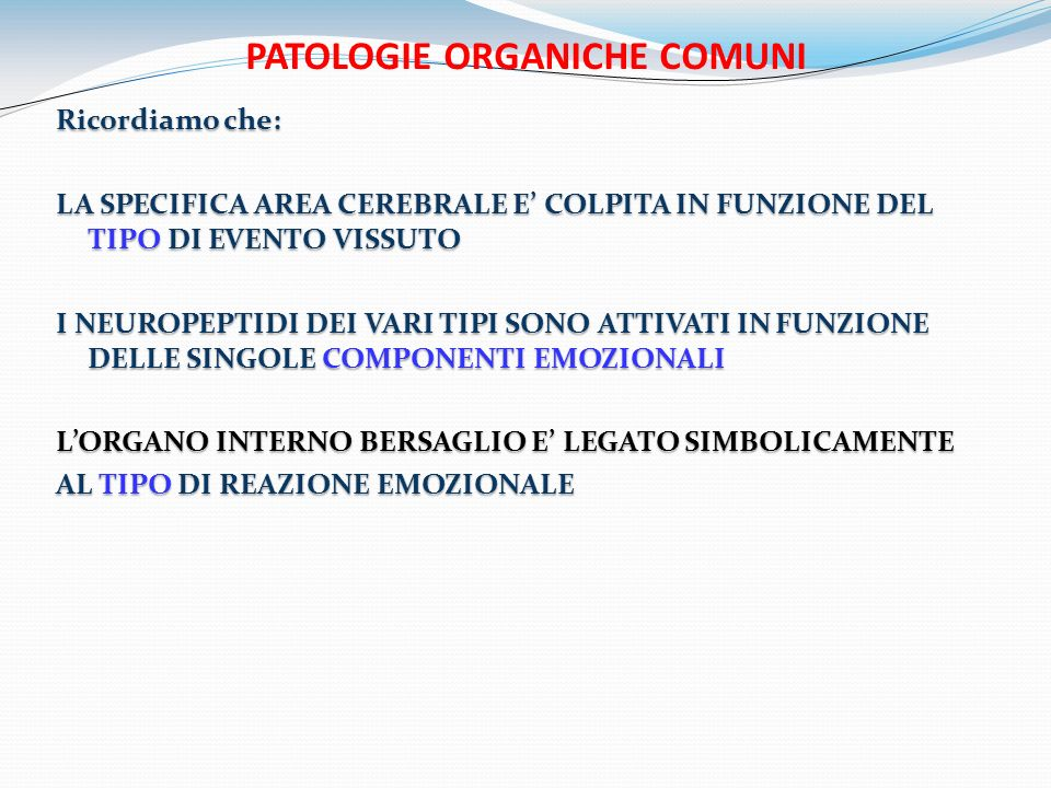 PATOLOGIE ORGANICHE COMUNI