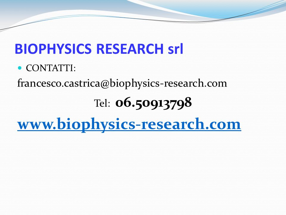 BIOPHYSICS RESEARCH srl
