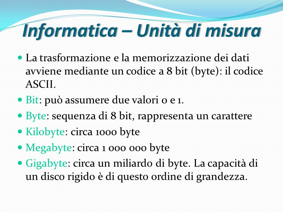 Informatica – Unità di misura