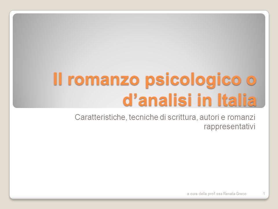 Il romanzo psicologico o d'analisi in Italia