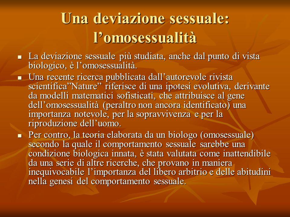 Una deviazione sessuale: l'omosessualità