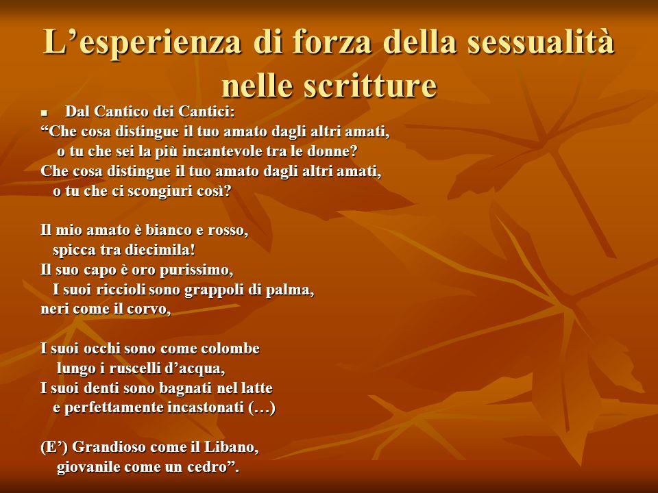 L'esperienza di forza della sessualità nelle scritture