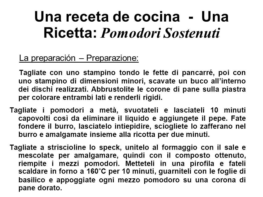 Una receta de cocina - Una Ricetta: Pomodori Sostenuti