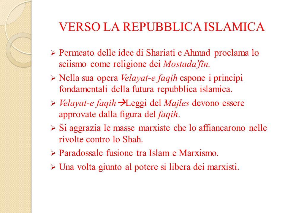 VERSO LA REPUBBLICA ISLAMICA