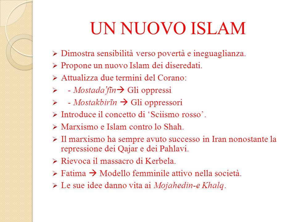 UN NUOVO ISLAM Dimostra sensibilità verso povertà e ineguaglianza.