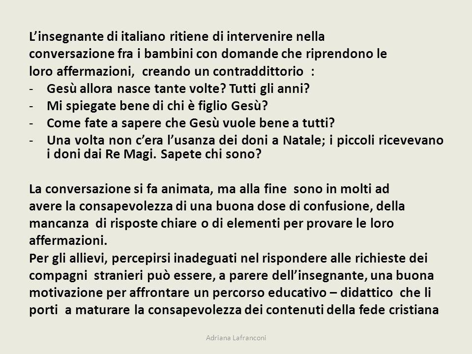 L'insegnante di italiano ritiene di intervenire nella