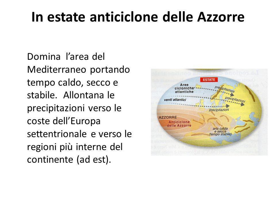 In estate anticiclone delle Azzorre