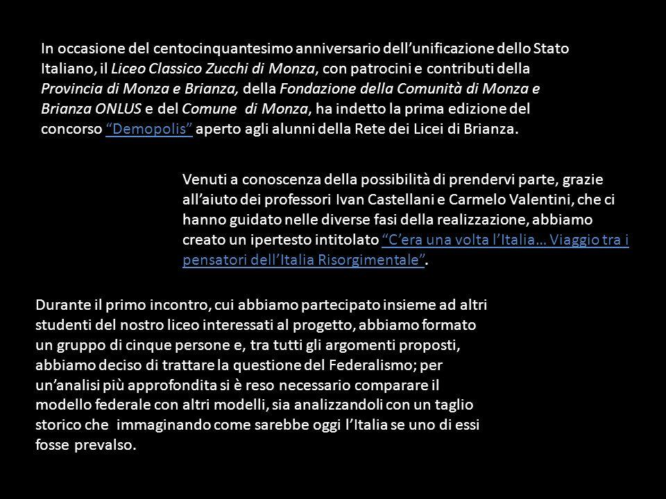 In occasione del centocinquantesimo anniversario dell'unificazione dello Stato Italiano, il Liceo Classico Zucchi di Monza, con patrocini e contributi della Provincia di Monza e Brianza, della Fondazione della Comunità di Monza e Brianza ONLUS e del Comune di Monza, ha indetto la prima edizione del concorso Demopolis aperto agli alunni della Rete dei Licei di Brianza.