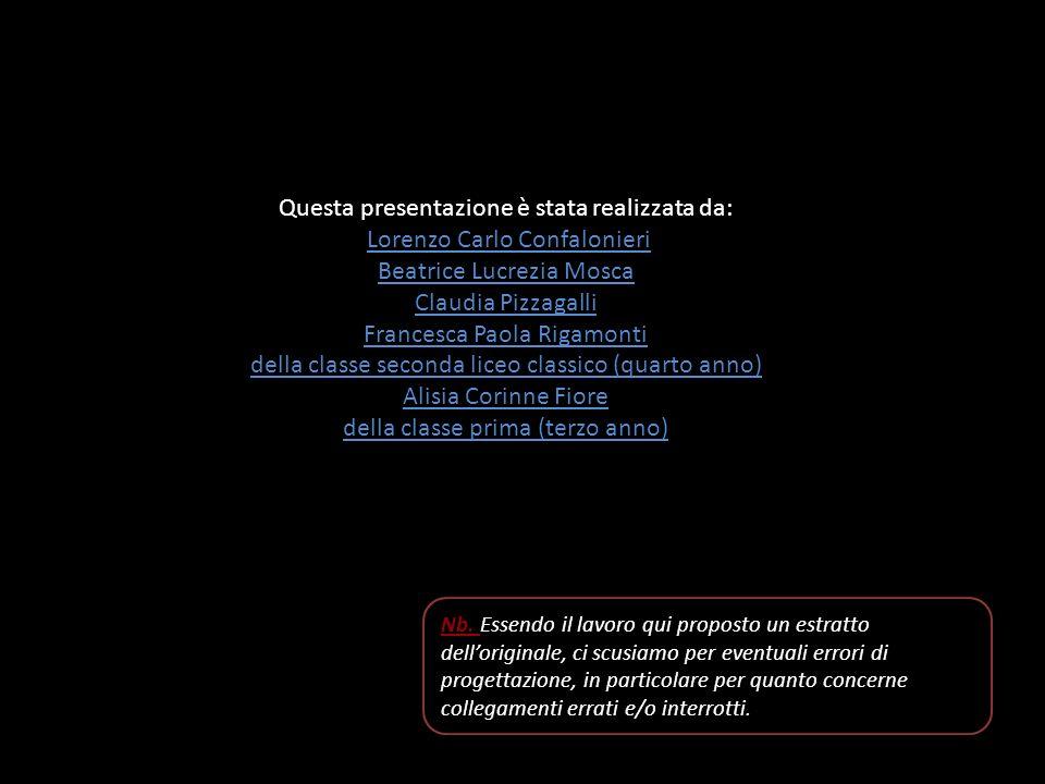 Questa presentazione è stata realizzata da: Lorenzo Carlo Confalonieri