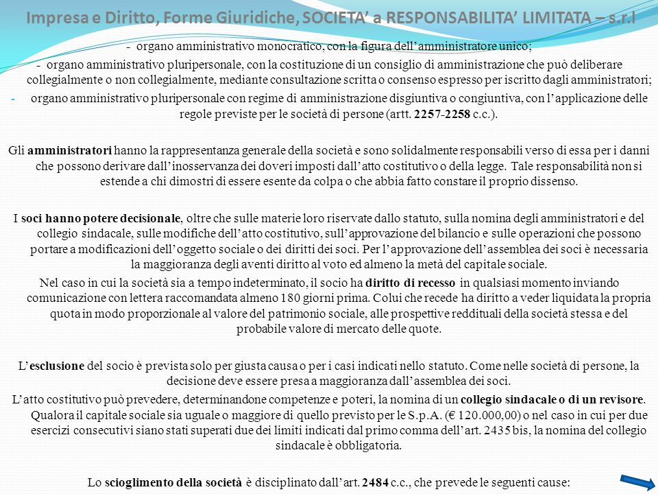 Impresa e Diritto, Forme Giuridiche, SOCIETA' a RESPONSABILITA' LIMITATA – s.r.l