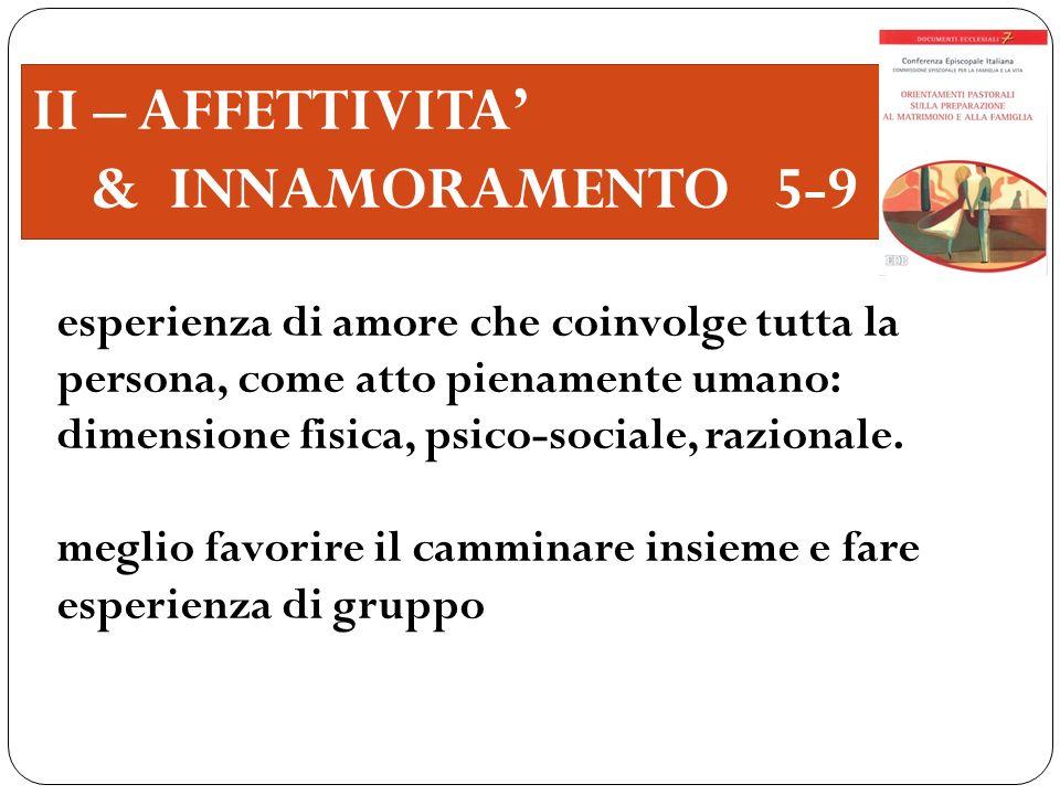 II – AFFETTIVITA' & INNAMORAMENTO 5-9