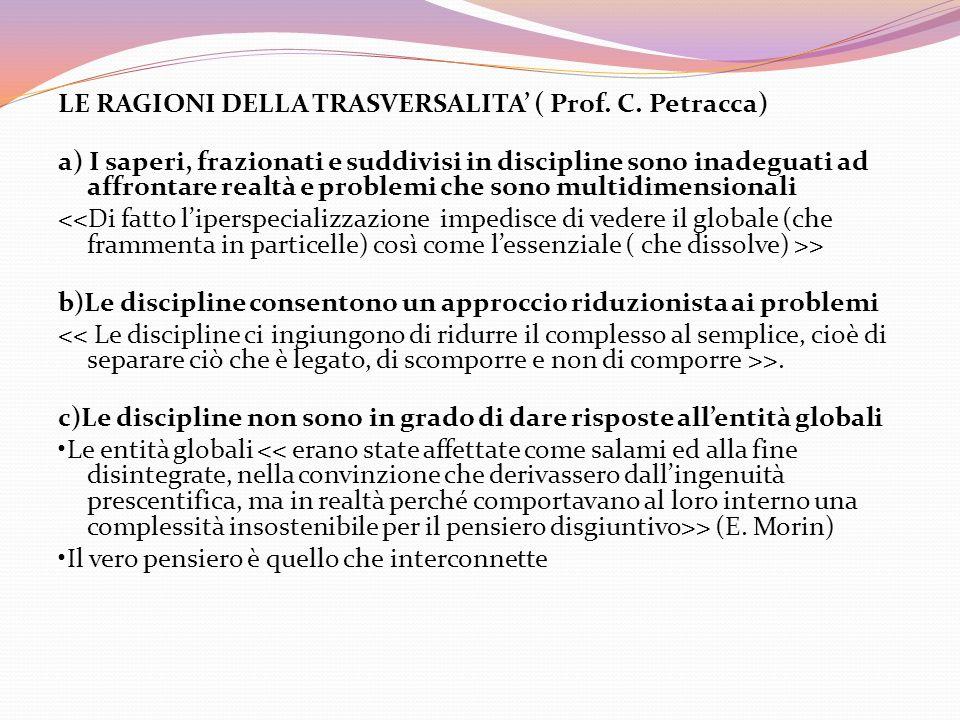LE RAGIONI DELLA TRASVERSALITA' ( Prof. C. Petracca)