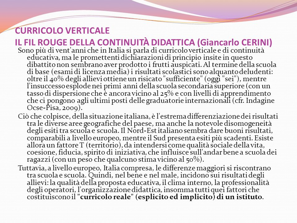 CURRICOLO VERTICALE IL FIL ROUGE DELLA CONTINUITÀ DIDATTICA (Giancarlo CERINI)
