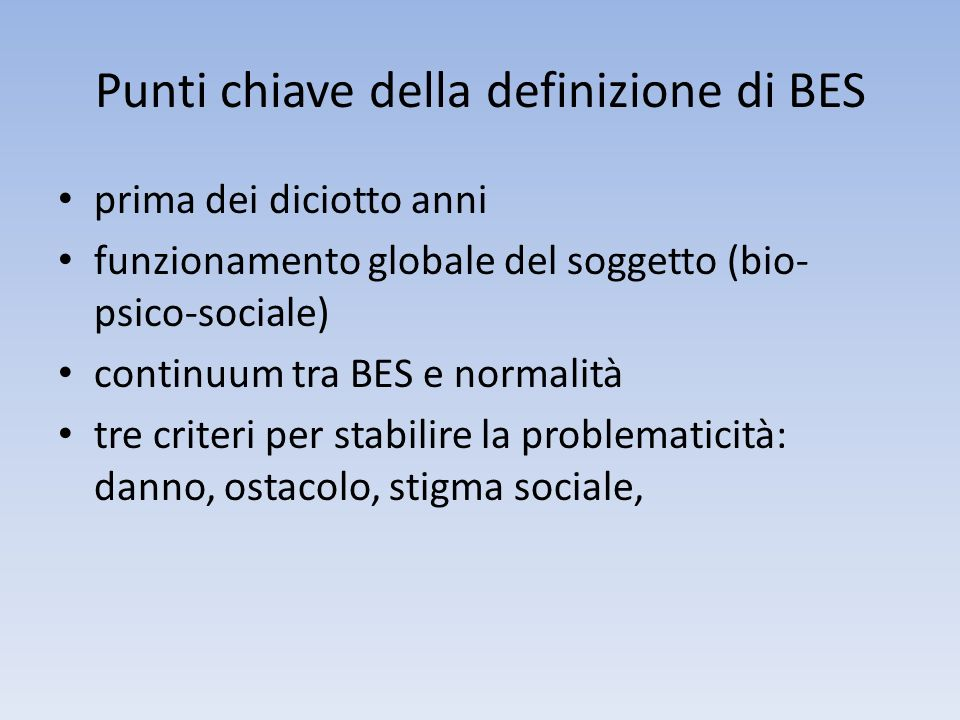 Punti chiave della definizione di BES