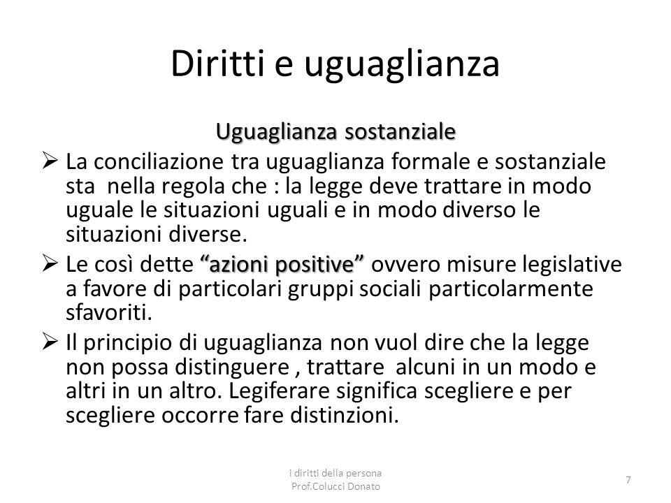 Diritti e uguaglianza Uguaglianza sostanziale