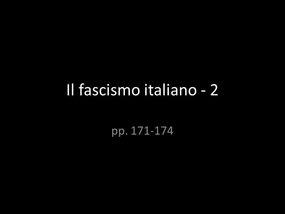 Il fascismo italiano - 2 pp. 171-174