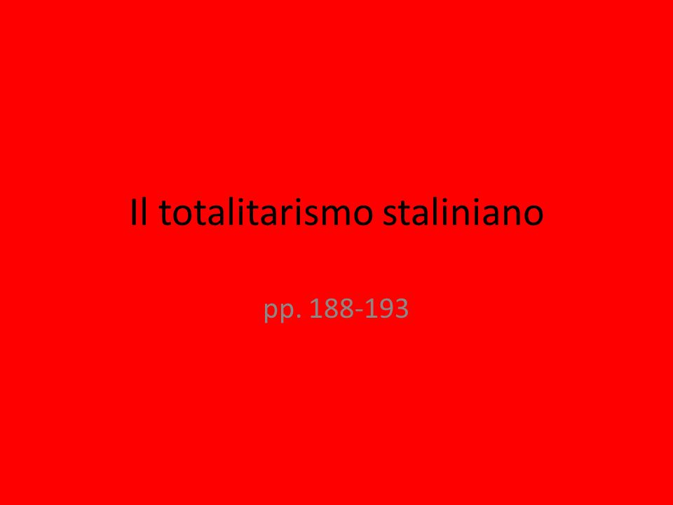 Il totalitarismo staliniano