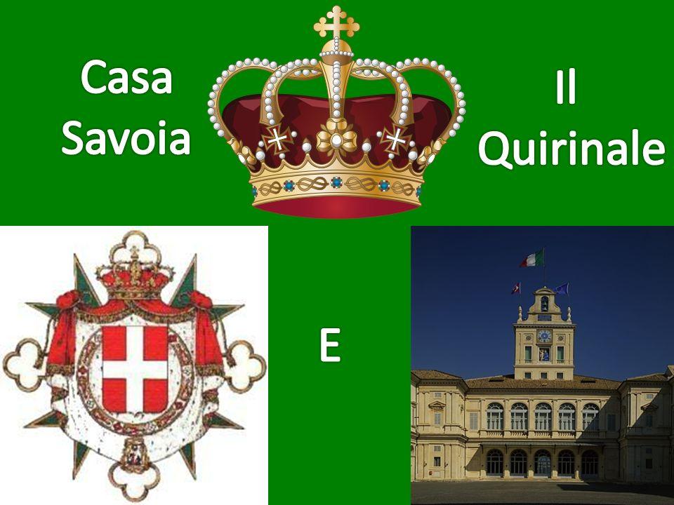 Casa Savoia Il Quirinale E
