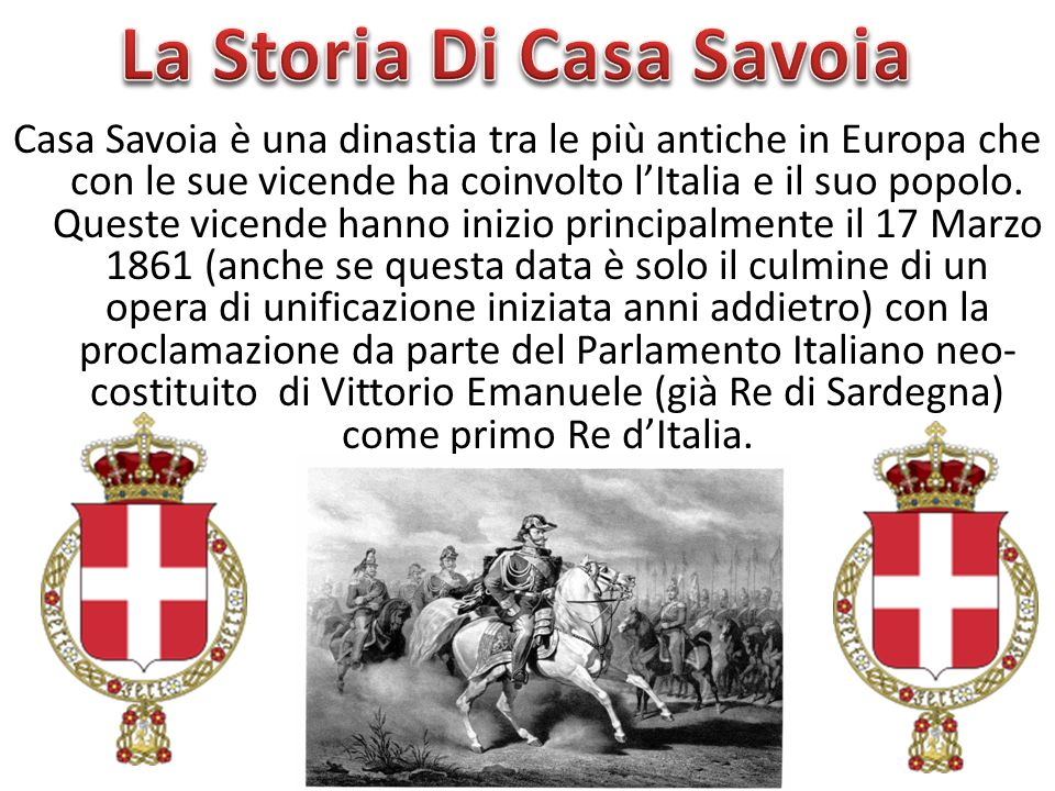 La Storia Di Casa Savoia