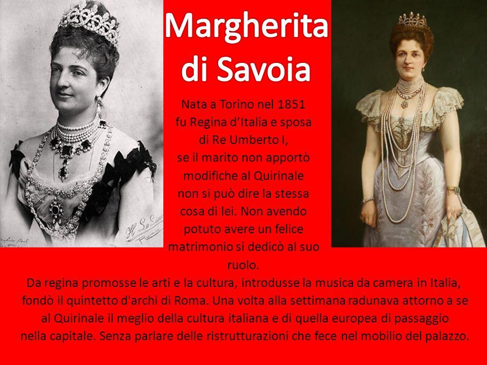Margherita di Savoia.