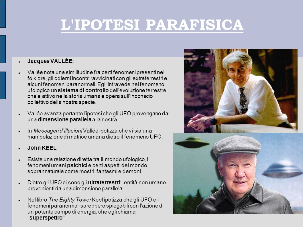 L IPOTESI PARAFISICA Jacques VALLÉE: