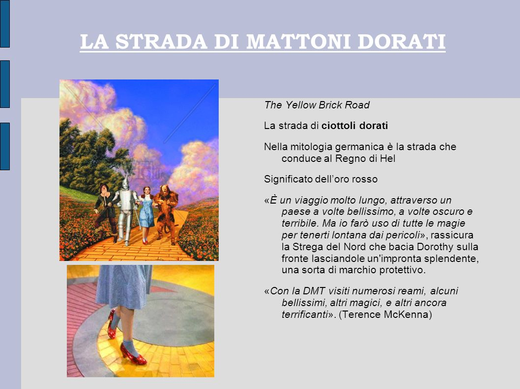 LA STRADA DI MATTONI DORATI