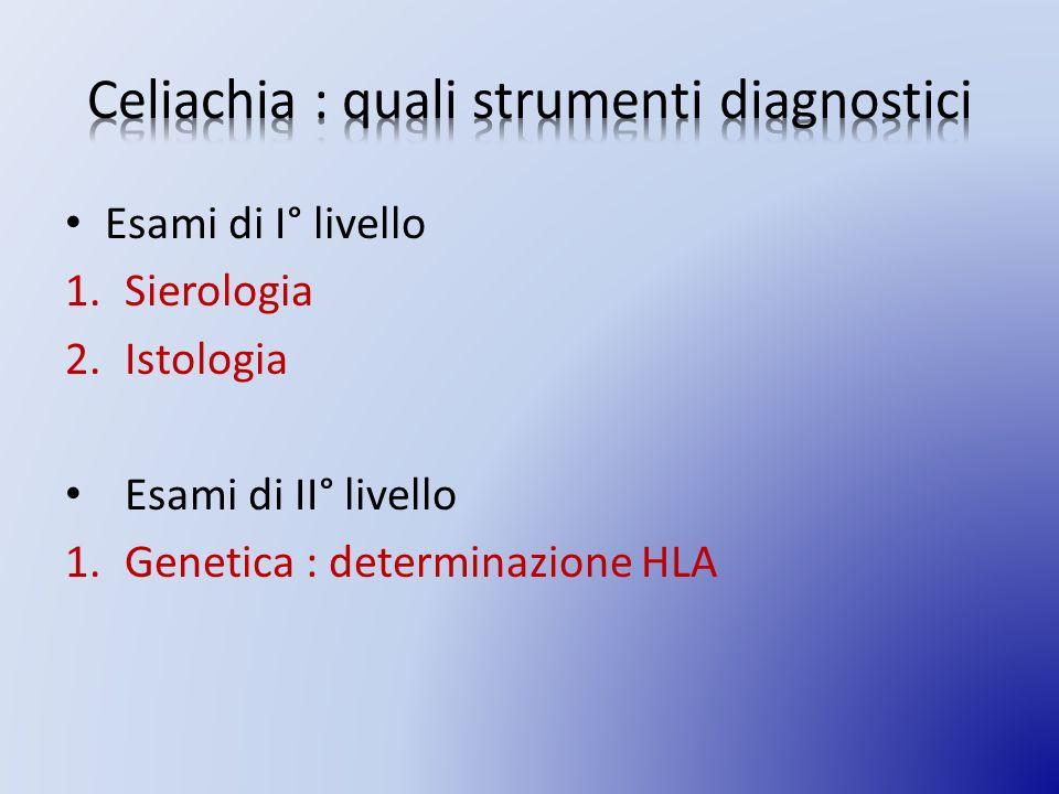 Celiachia : quali strumenti diagnostici