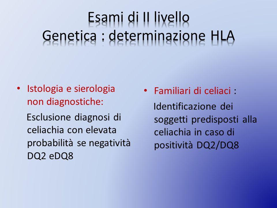 Esami di II livello Genetica : determinazione HLA
