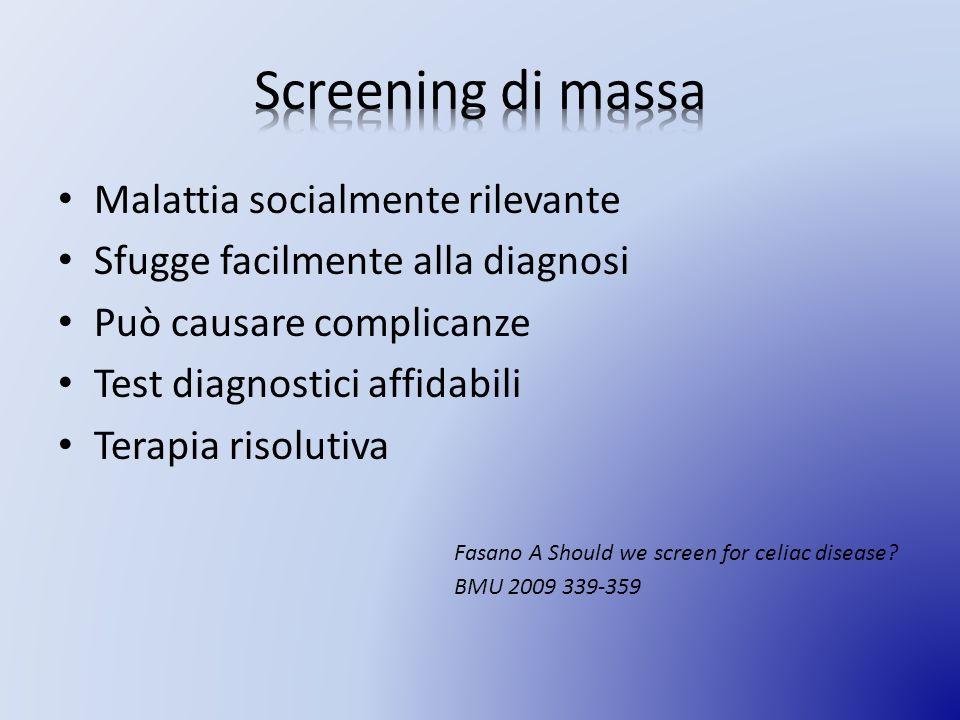 Screening di massa Malattia socialmente rilevante