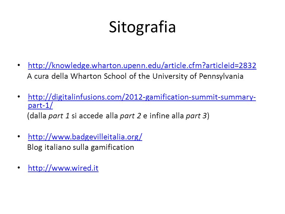 Sitografia http://knowledge.wharton.upenn.edu/article.cfm articleid=2832. A cura della Wharton School of the University of Pennsylvania.
