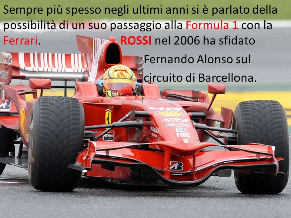 Sempre più spesso negli ultimi anni si è parlato della possibilità di un suo passaggio alla Formula 1 con la Ferrari.