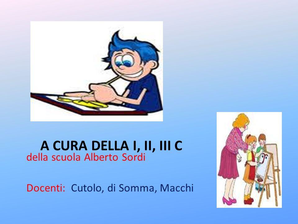 A cura della I, II, III c della scuola Alberto Sordi